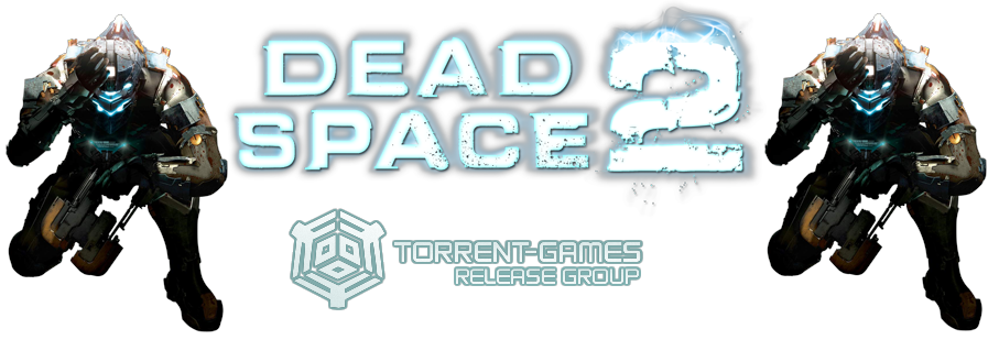 Dead Space 2 Limited Edition (Rus/Eng) [v 1.1/DVD9] | R.G.Torrent-Games